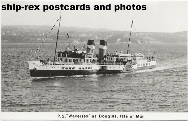 WAVERLEY (1947, Waverley Excursions) at Douglas, postcard (a)